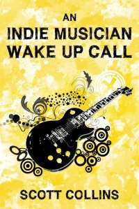 Indie Musician Wake Up Call